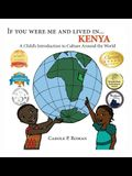 If You Were Me and Lived in... Kenya: A Child's Introduction to Culture Around the World
