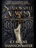 Shadowspell Academy: The Culling Trials