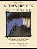 Los Tres Árboles / The Tale of Three Trees (Bilingüe / Bilingual): Un Cuento Tradicional / A Folktale