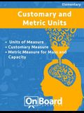 Measurement: Units of Measure, Customary Measure, Metric Measure for Mass and Capacity