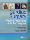 Cardiac Surgery: Recent Advances and Techniques
