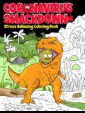 Coronavirus Smackdown: Stress Relieving Coloring Book