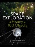 Space Exploration--A History in 100 Objects