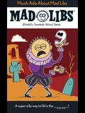 Much Ado About Mad Libs