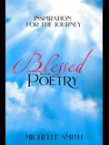 Blessed With Poetry: Inspiration For The Journey