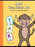ABC See, Hear, Do Level 1: Learn to Read Uppercase Letters