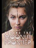 Beyond the Moonlit Frontier