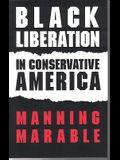 Black Liberation in Conservative America