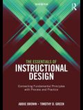 The Essentials of Instructional Design: Connecting Fundamental Principles with Process and Practice, Third Edition
