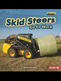 Skid Steers Go to Work