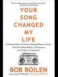 Your Song Changed My Life: From Jimmy Page to St. Vincent, Smokey Robinson to Hozier, Thirty-Five Beloved Artists on Their Journey and the Music