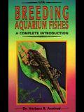 Breeding Aquarium Fishes-Intro