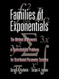 Families of Exponentials: The Method of Moments in Controllability Problems for Distributed Parameter Systems