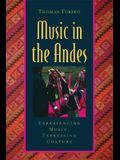 Music in the Andes: Experiencing Music, Expressing Culture [With CD (Audio)]
