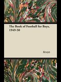 The Book of Football for Boys, 1949-50