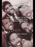 Sensational Nightingales: The Story of Joseph Jo Jo Wallace & the Early Days of the Sensational Nightingales