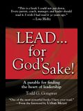 Lead... for God's Sake!