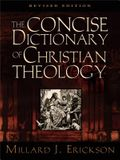 The Concise Dictionary of Christian Theology