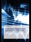 Linear Feature Extraction from High-Resolution SAR Images