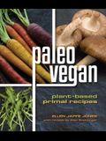 Paleo Vegan: Plant-Based Primal Recipes