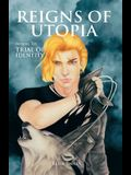 Reigns of Utopia: Sequel to Trial of Identity
