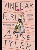 Vinegar Girl: William Shakespeare#s the Taming of the Shrew Retold: A Novel
