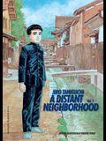 A Distant Neighborhood: Volume 1