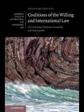 Coalitions of the Willing and International Law: The Interplay Between Formality and Informality