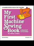 My First Machine Sewing Book Kit: Straight Stitching
