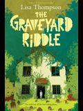 The Graveyard Girl (a Goldfish Boy Novel)