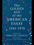 The Golden Age of the American Essay: 1945-1970