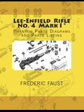 Lee-Enfield Rifle No. 4: Phantom Parts Diagrams and Parts Listing