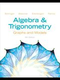 Algebra and Trigonometry: Graphs and Models and Graphing Calculator Manual Package