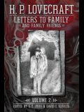 Letters to Family and Family Friends, Volume 2: 1926-⁠1936