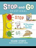 Stop-And-Go Devotional: 52 Devotions for Busy Families