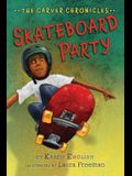 Skateboard Party, 2: The Carver Chronicles, Book Two