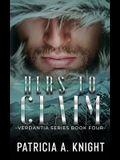 Hers To Claim: Verdantia Book 4