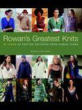 Rowan's Greatest Knits: 30 Years of Knitted Patterns from Rowan Yarns