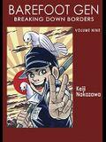 Barefoot Gen Volume 9: Breaking Down Borders