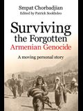 Surviving the Forgotten Armenian Genocide: A Moving Personal Story