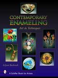 Contemporary Enameling: Art and Technique