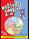 Activity Books 8 - 10: This book has over 80 puzzles and activities for children between the ages of 8 and 10. This book is printable, photoc