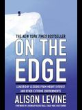 On the Edge: The Art of High-Impact Leadership