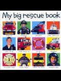 My Big Rescue Book (My Big Board Books)