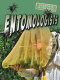 Entomologists