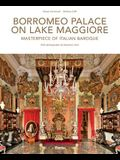 Borromeo Palace on Lake Maggiore: Masterpiece of Italian Baroque