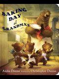 Baking Day at Grandma's