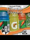 Robert Cade:: Gatorade Inventor