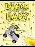 Lunch Lady and the Bake Sale Bandit: Lunch Lady #5