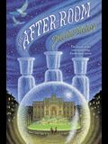 The After-Room (The Apothecary Series)